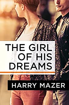 The Girl of His Dreams by [Harry Mazer]