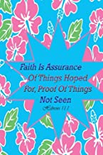 Hebrews 11:1 Faith Is Assurance Of Things Hoped For Proof Of Things Not Seen: Bible Verse Quote Cover Composition Large Christian Gift Journal ... Paperback (Ruled 6x9 Journals) (Volume 73)