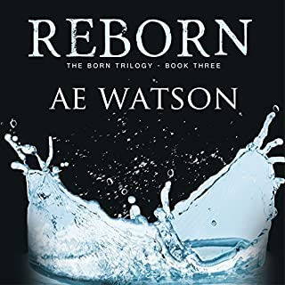 Reborn     Born Trilogy Series #3              By:                                                                                                                                 AE Watson                               Narrated by:                                                                                                                                 Amanda Dolan                      Length: 7 hrs and 29 mins     131 ratings     Overall 4.5
