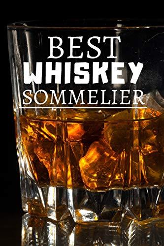 Best Whiskey Sommelier: Blank Lined Notebook