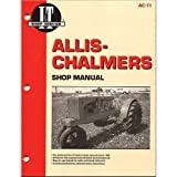 All States Ag Parts Parts A.S.A.P. I&T Shop Manual Compatible with Allis Chalmers WF WF CA CA WC WC WD WD WD45 WD45 C C G G RC RC B B