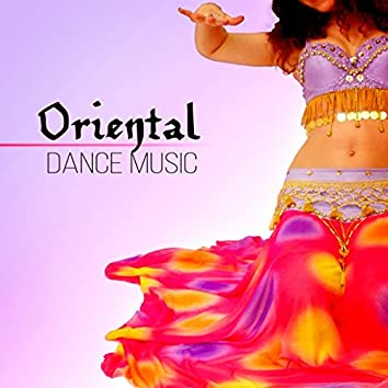 Oriental Dance Music – Ultimate World Music, Buddha Chill Lounge del Mar, Orient Café & Exotic Party Music, Sexy Asian Fashion, Taste of the Chillout