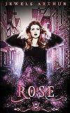 Rose: A Standalone Paranormal Reverse Harem Romance (Jewels Cafe)