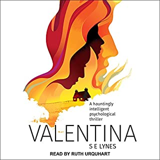 Valentina                   By:                                                                                                                                 S.E. Lynes                               Narrated by:                                                                                                                                 Ruth Urquhart                      Length: 10 hrs and 7 mins     37 ratings     Overall 4.3