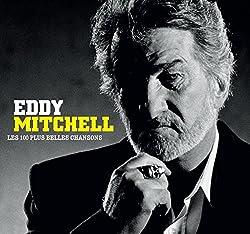 Les 100 Plus Belles Chansons d'Eddy Mitchell