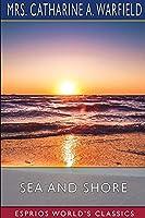 Sea and Shore (Esprios Classics)