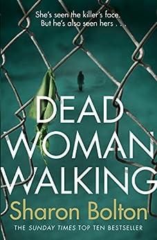Dead Woman Walking by [Sharon Bolton]