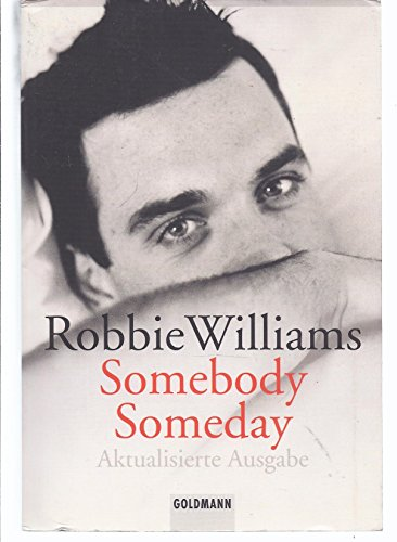 Robbie Williams - Somebody someda