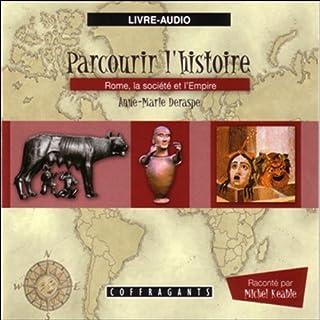 Couverture de Rome, la société et l'Empire (Parcourir l'histoire 4)