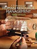 Framework for Human Resource Management, A