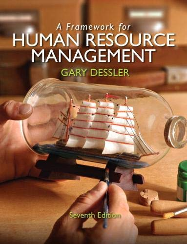Compare Textbook Prices for Framework for Human Resource Management, A 7 Edition ISBN 9787115120175 by Dessler, Gary