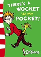 There's a Wocket in my Pocket: Blue Back Book (Dr. Seuss - Blue Back Book)