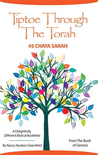 Tiptoe Through The Torah #5 Chaya Sarah (Delightfully Different Biblical Booklette) (English Edition)