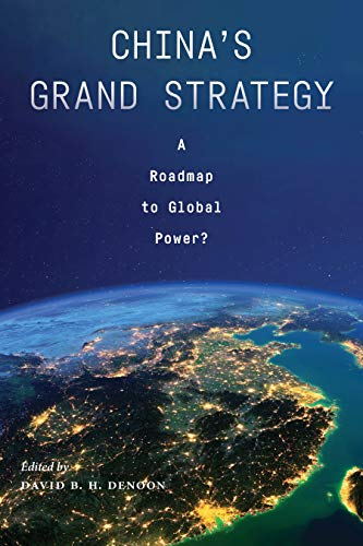 China's Grand Strategy: A Roadmap to Global Power? (English...
