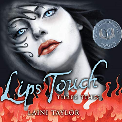 Lips Touch: Three Times audiobook cover art