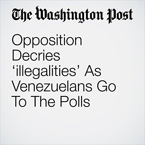 Opposition Decries 'Illegalities' As Venezuelans Go To The Polls copertina
