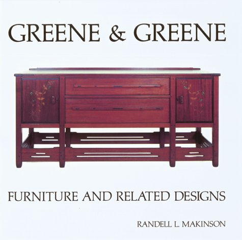 Greene and Greene: Furniture and Related Designs (Vol 2)