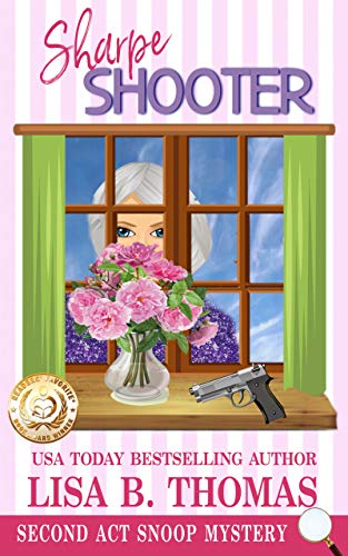 Sharpe Shooter (Second Act Snoop Mysteries Book 1)