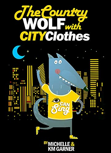 The Country Wolf With City Clothes (English Edition)