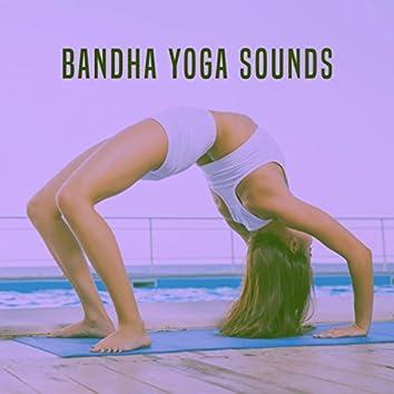 Bandha Yoga Sounds
