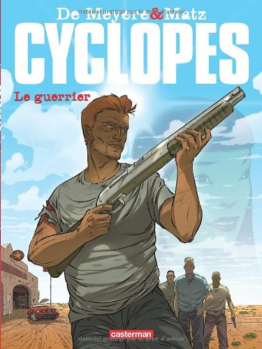 Cyclopes, Tome 4 : Le guerrier