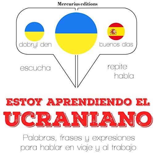 Estoy aprendiendo el ucraniano audiobook cover art