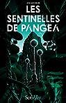 Les sentinelles de Pangéa par Keller