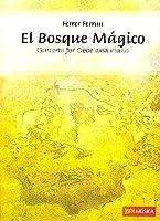 El Bosque Magico: Concerto for Oboe and Piano