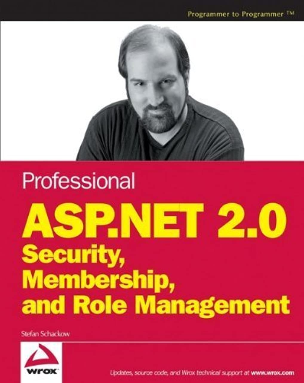 Professional ASP.NET 2.0 Security, Membership, and Role Management by Stefan Schackow (2006-01-31)
