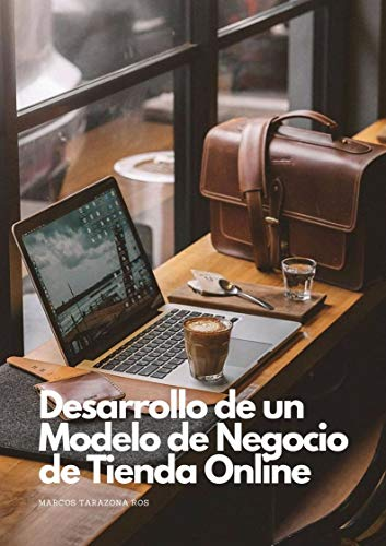 Desarrollo de un Modelo de Negocio de Tienda Online: Crea tu ...