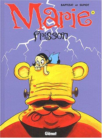 Marie Frisson - Tome 06: Je te survivrai