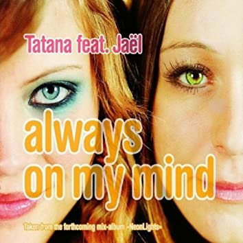 Always on My Mind - The Mixes