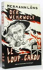 Der Wehrwolf Le Loup-garou - Chronique paysanne (Mémoire et réflexion) de Hermann Löns