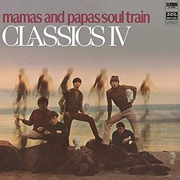 Mamas And Papas/Soul Train