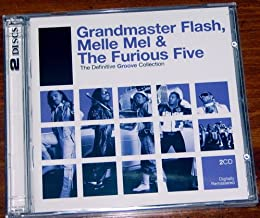 Grandmaster Flash, Melle Mel & The Furious Five:The Definitive Groove Collection
