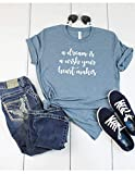 A Dream Is A Wish Your Heart Makes T Shirt Womens T-Shirt Casual Top Graphic Tee Short Sleeve Shirt Dreaming T-Shirt Happy T Shirt
