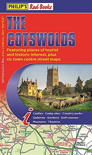Philip's The Cotswolds: Leisure and Tourist Map (Philip's Red Books)
