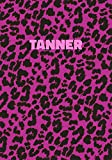 Tanner: Personalized Pink Leopard Print Notebook (Animal Skin Pattern). College Ruled (Lined) Journal for Notes, Diary, Journaling. Wild Cat Theme Design with Cheetah Fur Graphic