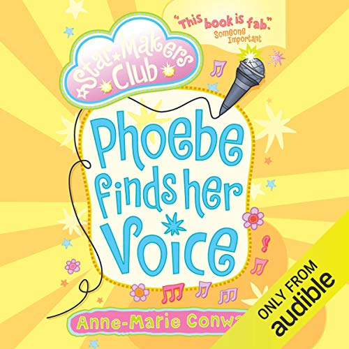 The Star Maker's Club: Phoebe Finds Her Voice audiobook cover art