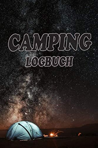 Camping Logbuch: Camping Tagebuch: Reisetagebuch   Camping Logbuch A5: Wohnwagen oder Zelten Reisetagebuch für Camper uns Outdoorfreunde