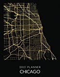 2021 Planner Chicago: Weekly - Dated With To Do Notes And Inspirational Quotes - Chicago - Illinois (City Map Calendar Diary Book 2021)