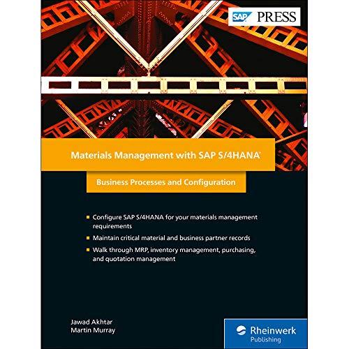 Materials Management with SAP S/4HANA: Business Processes and Configuration (SAP PRESS: englisch)