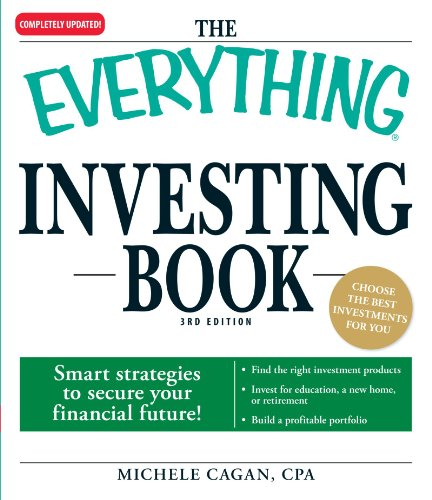 The Everything Investing Book: Smart strategies to secure...