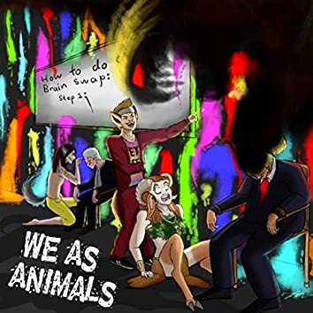 We as Animals