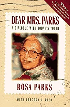 Dear Mrs Parks  A Dialogue with Today s Youth