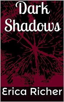 Dark Shadows by [Erica Richer]