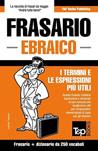 Frasario Italiano-Ebraico e mini dizionario da 250 vocaboli