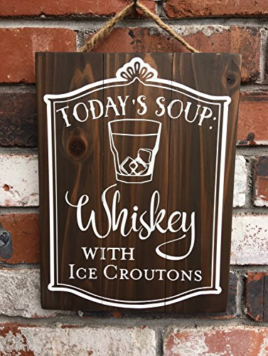 qidushop Todays Suppe Whiskey Ice Croutons Bar Restaurant Küche Rustikal Country Western Holzschilder Lustige Zitate Holzschild Home Wall Art Dekoration Schild Geschenk