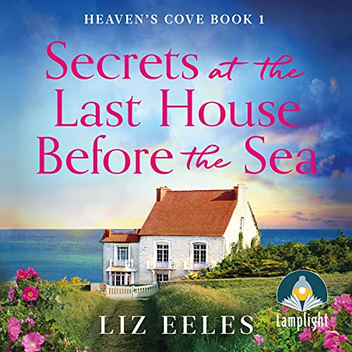 Secrets at the Last House Before the Sea cover art