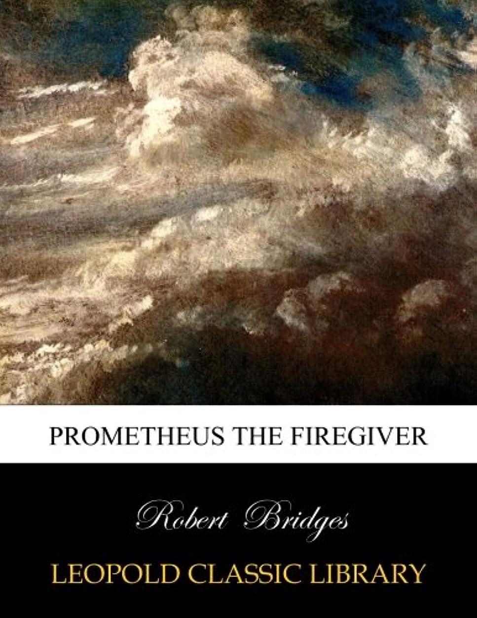 ランチョン潜在的な資格情報Prometheus the firegiver